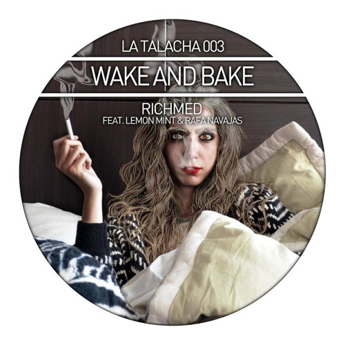 Richmed & Rafa Navajas - Wake & Bake (Original Mix)