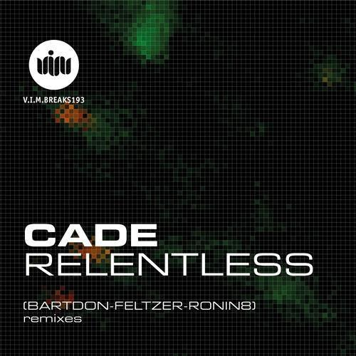 Cade - Relentless (Ronin8 Music SPARK RMX) [OUT NOW]