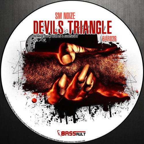 BAR026 // SM Noize - Devils Triangle (Lukas RMX)