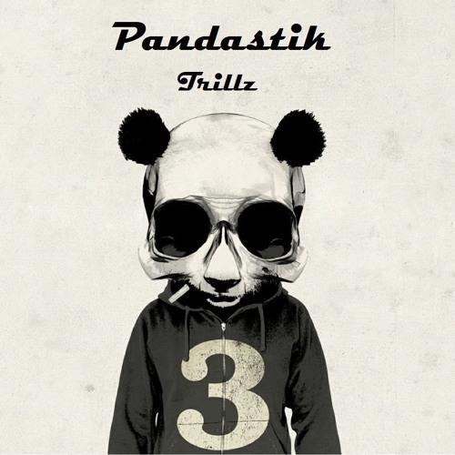 Trill by Pandastik