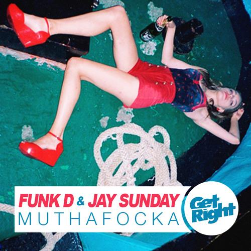 Funk D & Jay Sunday - Muthafocka (Proper Villains Remix) [clip]
