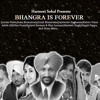 Harmeet Sohal Presents: Bhangra Is Forever - Tera Yaar Bolda Ft Surjit Bindrakhia - Dj Man Up