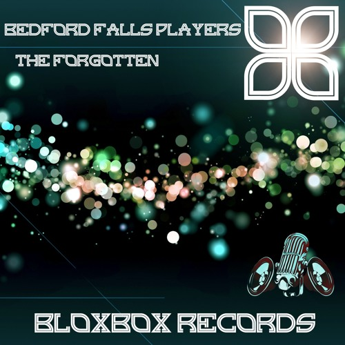 BBR005 : Bedford Falls Players - The Forgotten (Virgin Magnetic Material Remix)