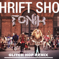 Macklemore & Ryan Lewis - Thrift Shop (Fonik Remix)