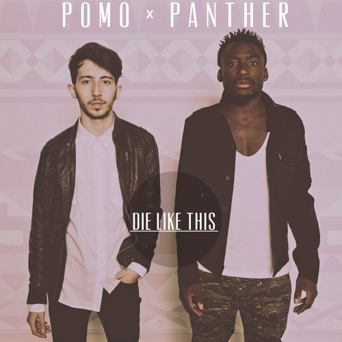 Die Like This ft. Panther