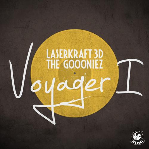 Laserkraft 3D & The Goooniez - Voyager I (Radio Cut)