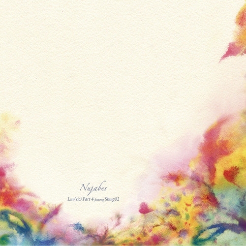 Luv (Sic) Pt.5 - Nujabes (ft. Shing02)