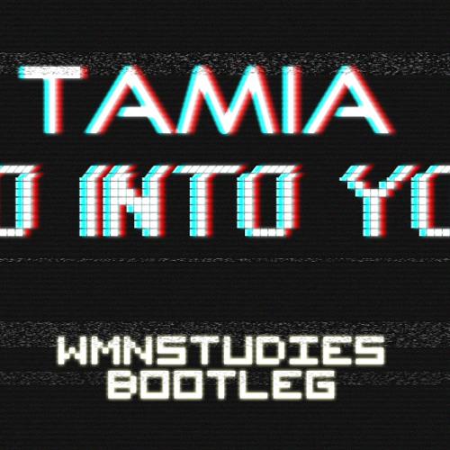 Tamia - So Into You (WMNSTUDIES Bootleg)