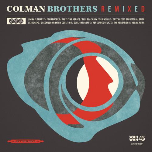 "Colman Brothers ""El Nino (Renegades Of Jazz Remix)"""