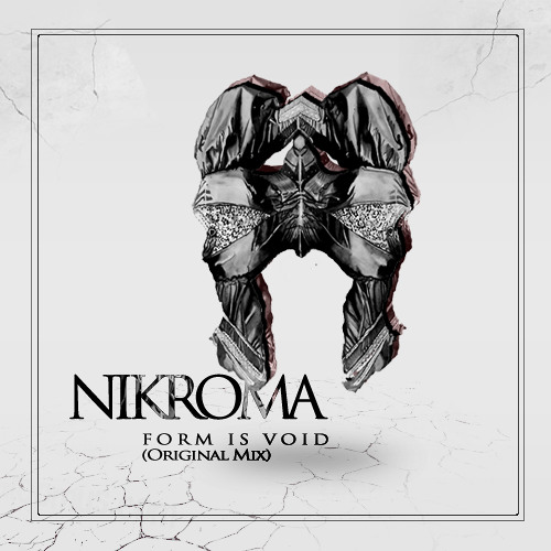 NIKROMA - Form Is Void (Original Mix)