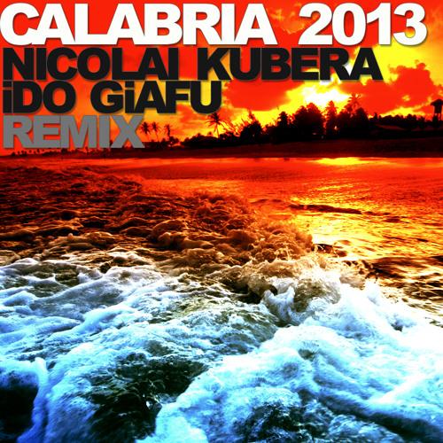 Rune - Calabria 2013 (Nicolai Kubera & Ido Giafu Remix)