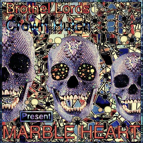 Crown Hutch- Marble Heart [[Prod.Brøthel Lσrds]]