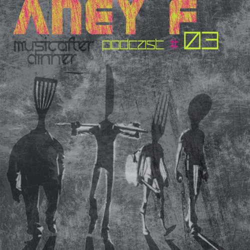 Aney F. (Innocent Music) - Exclusive Mix for Music After Dinner - 28.2.2013