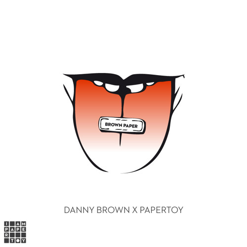 07 Danny Brown - Grown Up (PaperToy Remix)