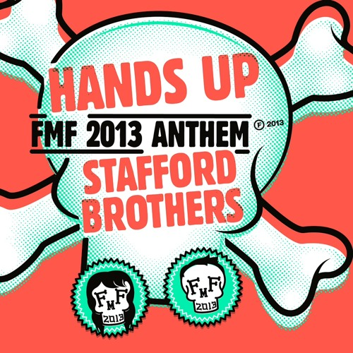 HANDS UP (Future Music Festival 2013 Anthem) Stafford Brothers