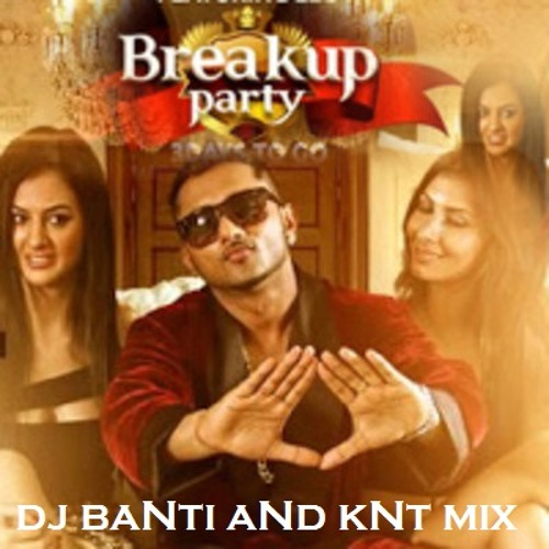 Upar Upar In The Air (Breakup Party) dj banti and knt mix