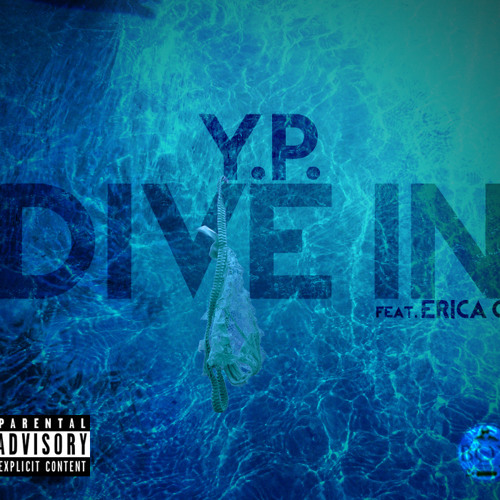 Y.P. featuring Erica O. - Dive In