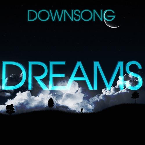 Downsong - Dreams (Original mix) ☞ O1ne Records