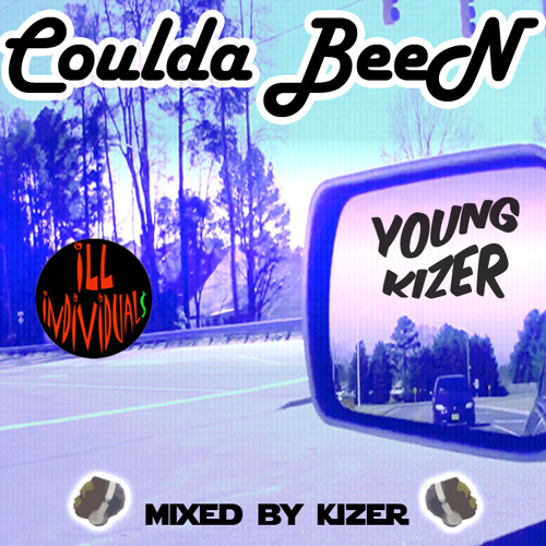 Young Kizer - Coulda Been