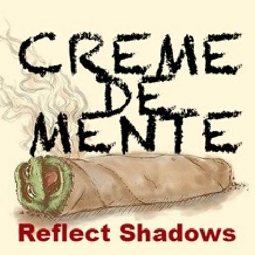 Creme De Menthe - Plastique (Reflect Shadows remix)