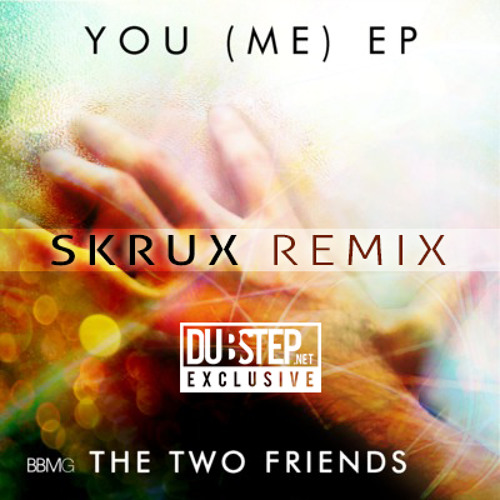 Feel Me by The Two Friends ft. Priyanka Atreya (Skrux Remix) - Dubstep.NET Exclusive