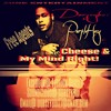 Cheese & My Mind Right!  A Dorseyboi Official Mixtape Song/The Hustle