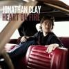 Heart On Fire - Jonathan Clay ft. Scott Thomas
