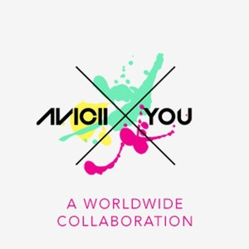 X You- Avicii (Original Collaboration Mix )