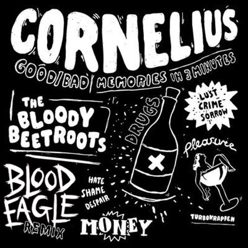 Bloody Beetroots - Cornelius (Blood Eagle Remix)
