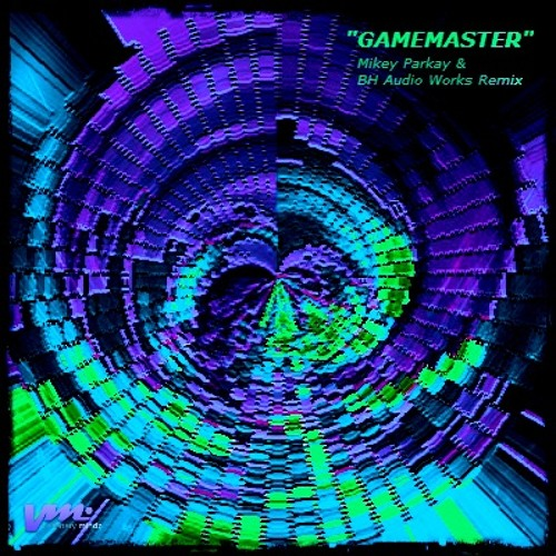 Mikey Parkay & Bh Audio Works - Gamemaster By Lost Tribe - (Remix)