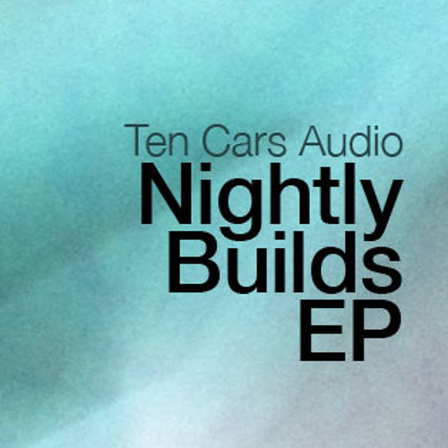 Nightly Builds EP