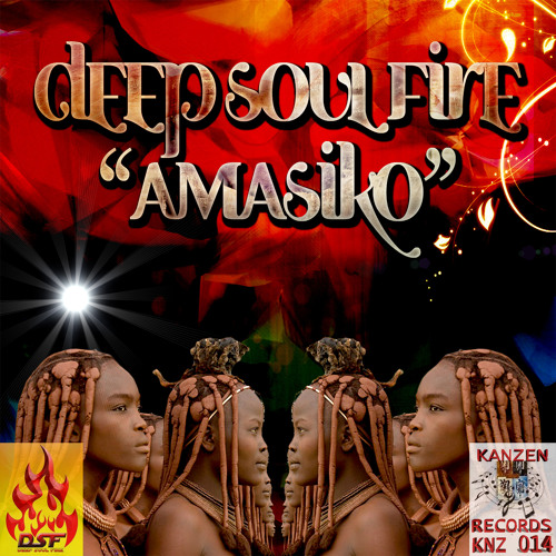 Deep Soul Fire - Amasiko (Deep Roots Remix) [preview]