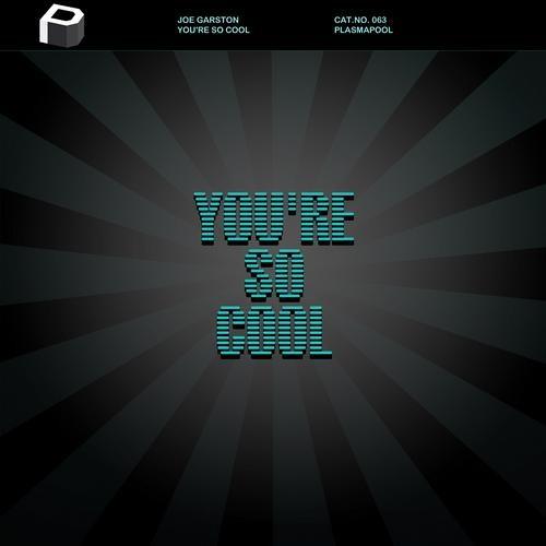 Joe Garston- You're So Cool (Havven Re-Edit)