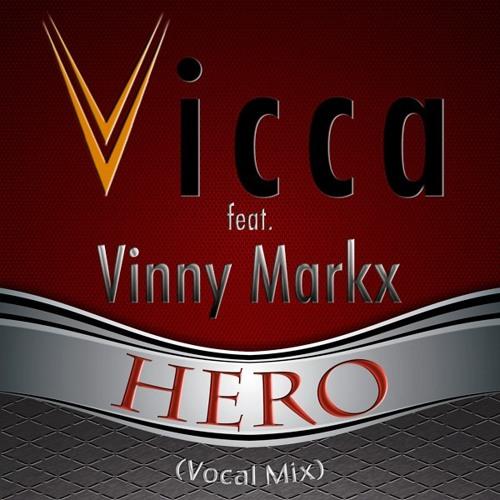 Vicca feat. Vinny Markx - Hero (Vocal Mix)