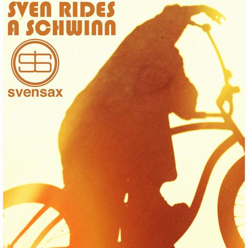 Sven Rides A Schwinn - Single