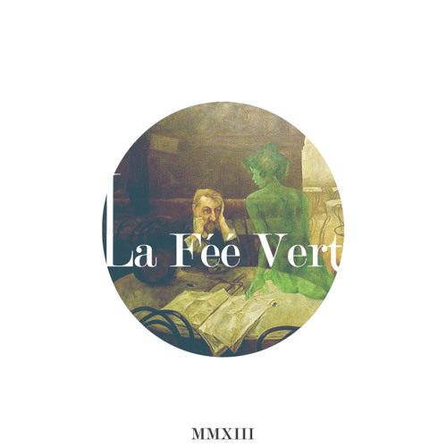 La Fèè Verte (Original Mix)