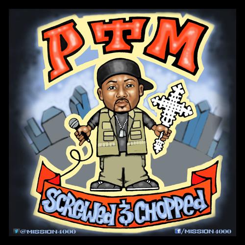 PTM- Chasin' Tha Crown (Screwed&Chopped by Dj Freedom)