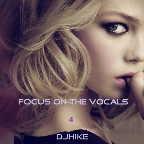 Focus On The Vocals 4