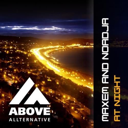 Maxem & Noadja - At Night (Original mix)