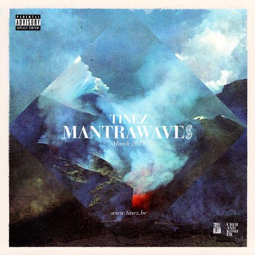 TineZ • MantraWaves