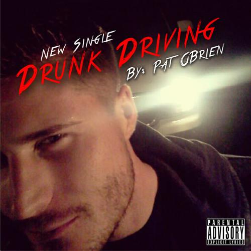 Drunk Driving - Pat O'Brien