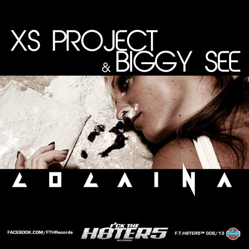 Xs Project & Biggy See - Cocaina