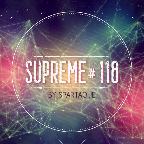 Supreme 118 with Spartaque