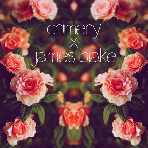 James Blake X Crimery - Retrograde Edit