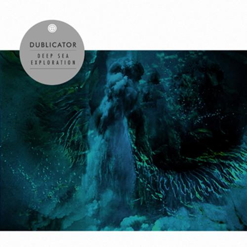 Dublicator - Deep Sea Exploration