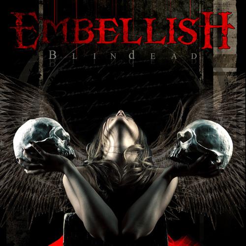 Embellish - Valley of the Broken Smiles (Blindead 2012)