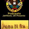 BLRR Presents JahRoots UK - Pass It On