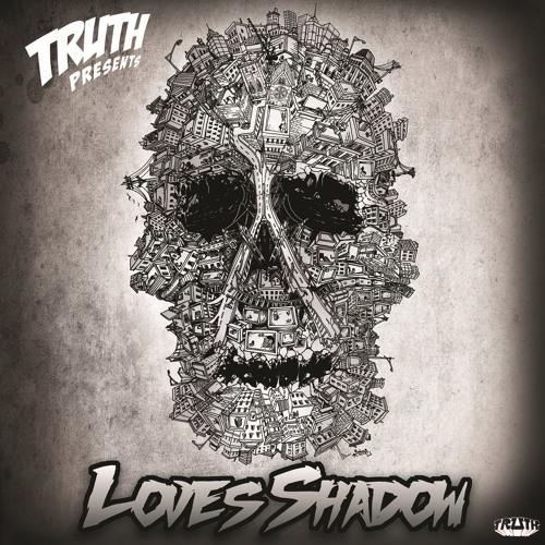 Truth - Love's Shadow (Shrus remix) (FREE DL)