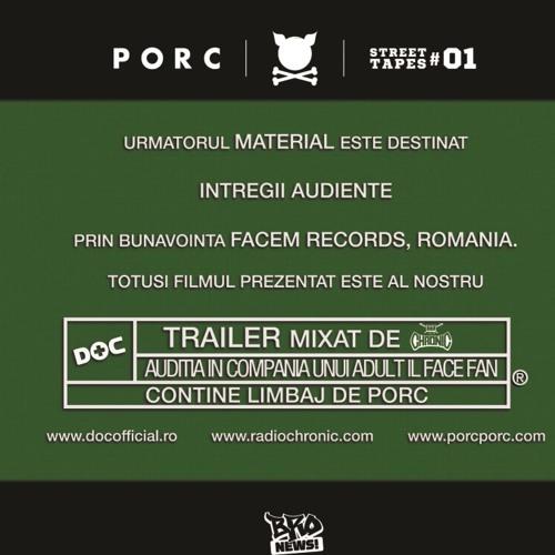PORC prezinta DOC - Trailer (mixed by Chronic)