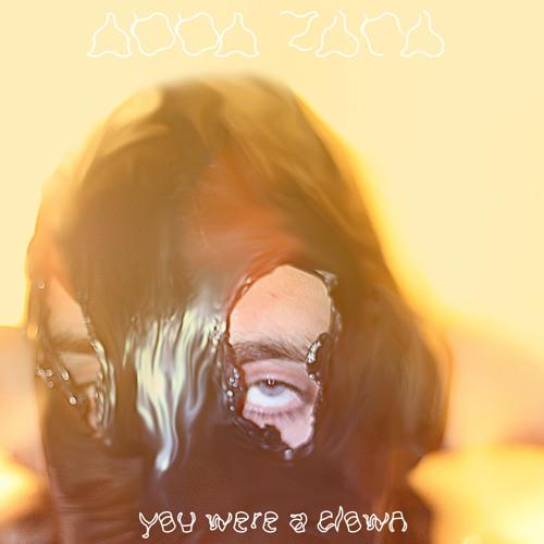 You Were A Clown